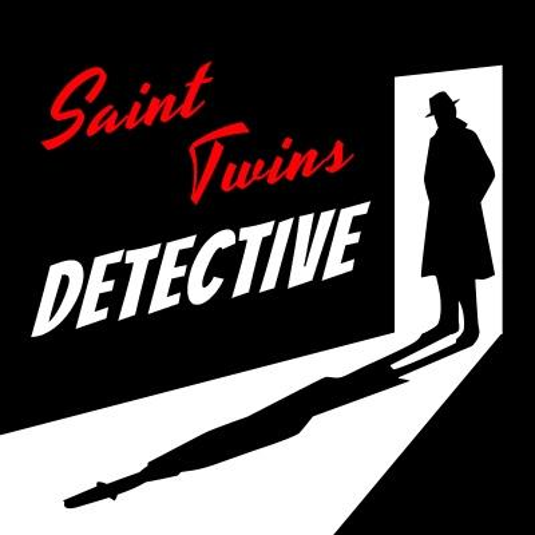 Saint Twins Detective